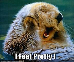 I Feel Pretty !