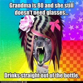 Grandma is 80 and she still doesn't need glasses...