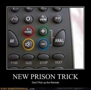 NEW PRISON TRICK