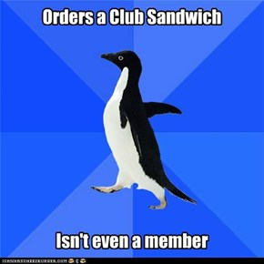 Orders a Club Sandwich
