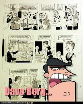 Dave Berg...