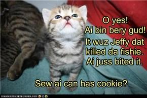 Hims a gud kitteh!
