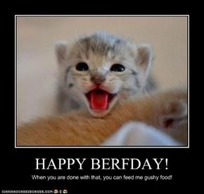 HAPPY BERFDAY!