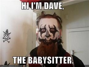 HI DAVE!