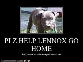 PLZ HELP LENNOX GO HOME
