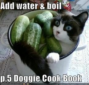 Add water & boil  p.5 Doggie Cook Book