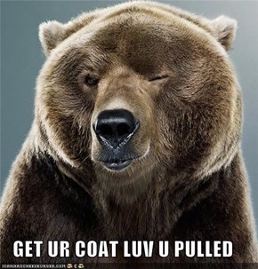 GET UR COAT LUV U PULLED