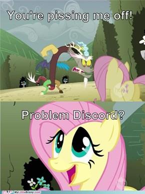 Problem, Discord?