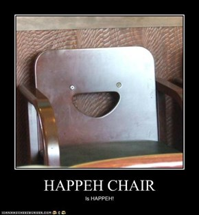 HAPPEH CHAIR