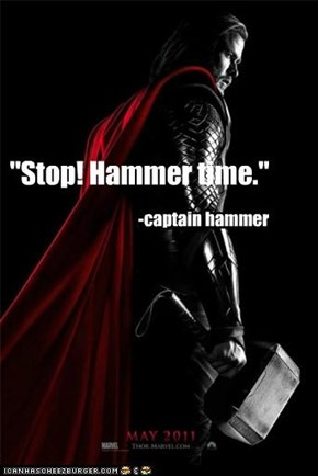 """Stop! Hammer time."""