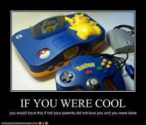 IF YOU WERE COOL
