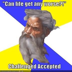 Challenge God