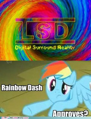Rainbow Dash Approves?