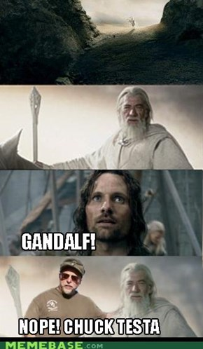Lord of the Rings Chuck Testa