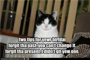 two tips for yewr birfdai
