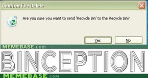 Yo Dawg, I Heard You Liked Recycling Bins...