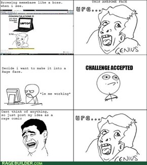 make it a rage face? URA GENIUS!