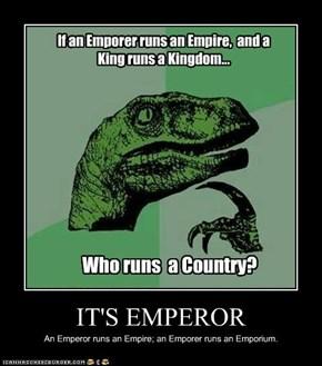 IT'S EMPEROR