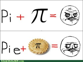 Pie is wasted on Math
