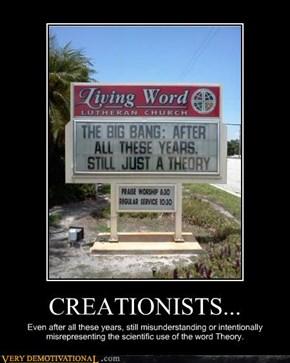 CREATIONISTS...