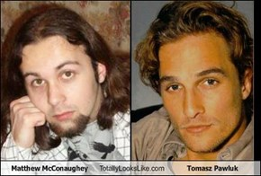 Matthew McConaughey Totally Looks Like Tomasz Pawluk