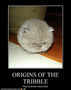 ORIGINS OF THE TRIBBLE