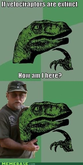 Philosoraptor? Nope!