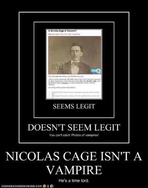 NICOLAS CAGE ISN'T A VAMPIRE