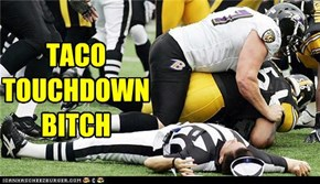 TACO TOUCHDOWNBITCH