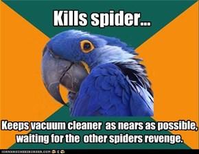 Kills spider...