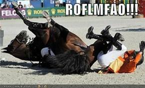 ROFLMFAO!!!