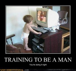 TRAINING TO BE A MAN