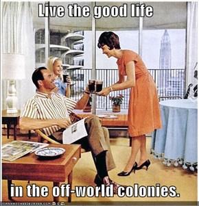 Live The Good Life!