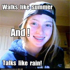 Talks  like  rain!