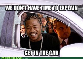 Yo Dawg, I Heard You Like Memes... Nevermind, Too Long to Explain