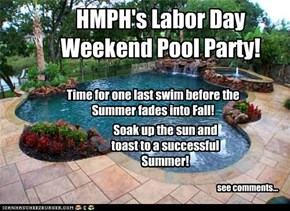 Labor Day Weekend Pool Party: DIVE IN!!