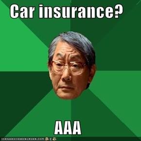Car insurance?  AAA