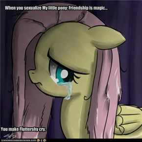 When you sexualize My little pony: Friendship is magic...