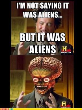 Quick! Aliens!