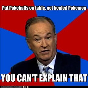 Put Pokeballs on table, get healed Pokemon