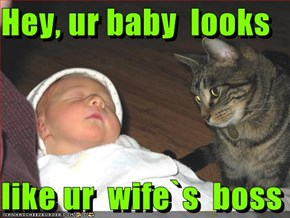Hey, ur baby