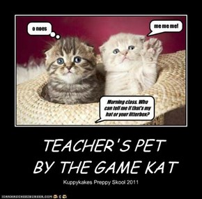 TEACHER'S PET  BY THE GAME KAT