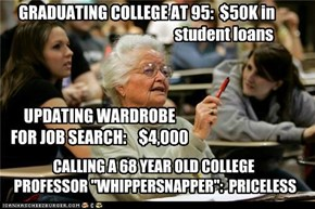 GRADUATING COLLEGE AT 95:  $50K in                                                   student loans