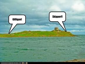 Gilligan!