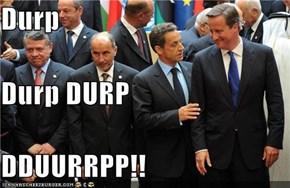 Durp Durp DURP DDUURRPP!!