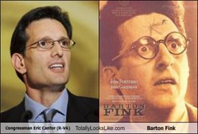 Congressman Eric Cantor (R-VA) Totally Looks Like Barton Fink