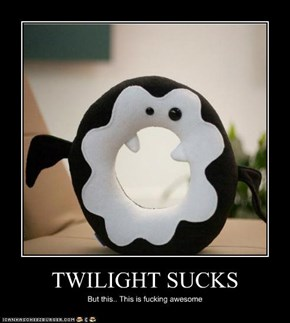 TWILIGHT SUCKS