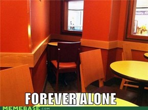 The Forever Alone Seat