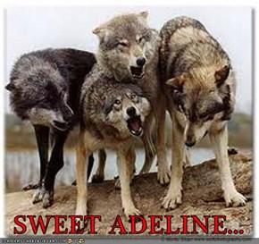 SWEET ADELINE...
