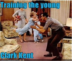 Training the young  Clark Kent
